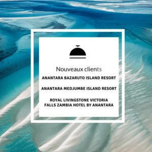 Nouveaux Clients - Anantara Zambie et Mozambique